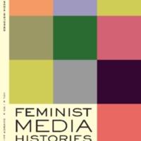 Feminist Media Histories, vol. 5, no. 3, Summer 2019
